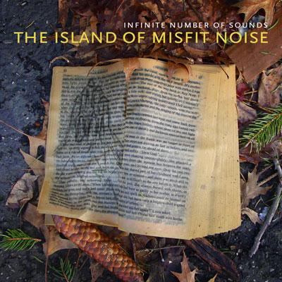 Island of Misfit Noise
