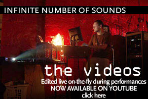 Infinite Number of Sounds - Live-edited Videos